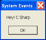 Demonstrates using the Microsoft.SystemEvents class to intercept an event generated by the system