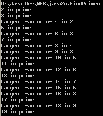 Determine if a number is prime.  If it is not,     then display its largest factor