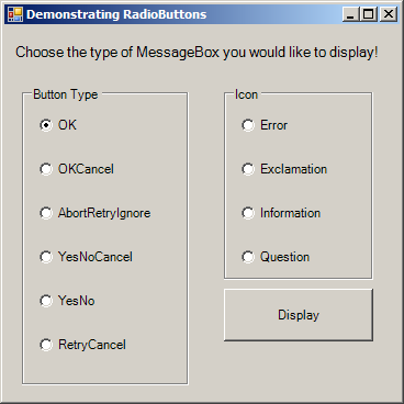 Using RadioButtons to set message window options