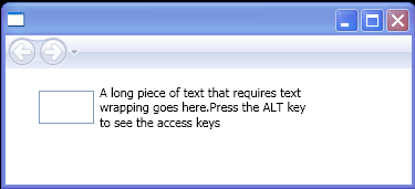 Using the AccessText element to create a label that has an access key and supports text wrapping.
