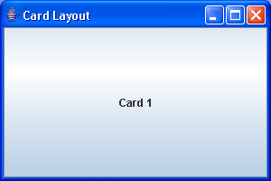 Laying Out a Screen with CardLayout