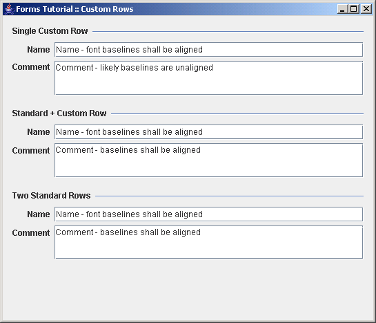 Shows three approaches how to add custom rows to a form that is built  using a DefaultFormBuilder