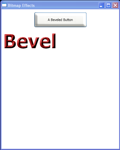 A Beveled Button and TextBlock with BevelBitmapEffect