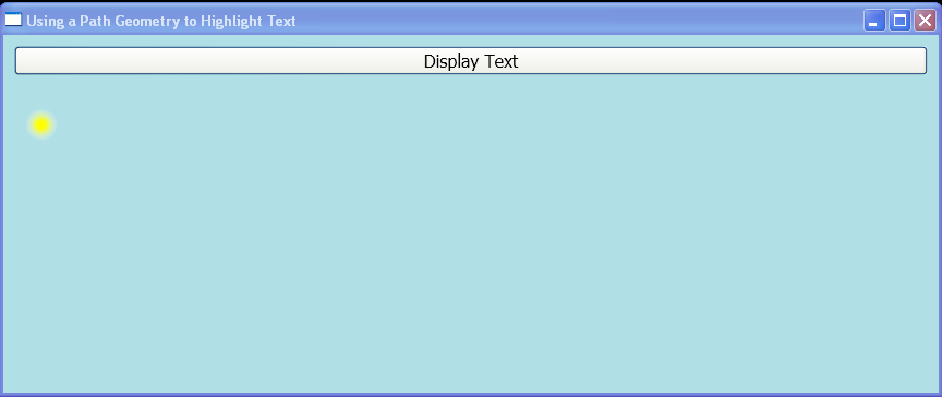 WPF Use A Path Geometry Object To Highlight Displayed Text