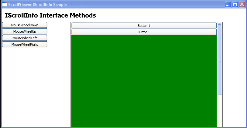 Use the Mouse Wheel action methods that are defined by the IScrollInfo interface
