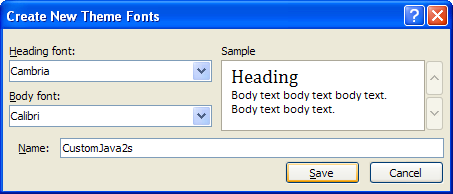 Type a name for the custom theme fonts. Click Save.
