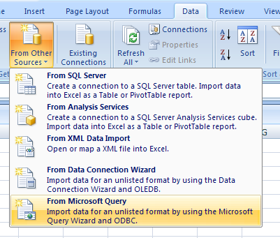 Click the Data tab. Click the From Other Source button, and then click From Microsoft Query.