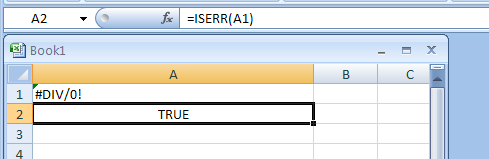 ISERR returns TRUE if the value is any error value except #N/A