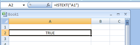 ISTEXT returns TRUE if the value is text