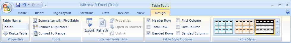 Select a cell or range in the table. Click the Design tab under Table Tools.