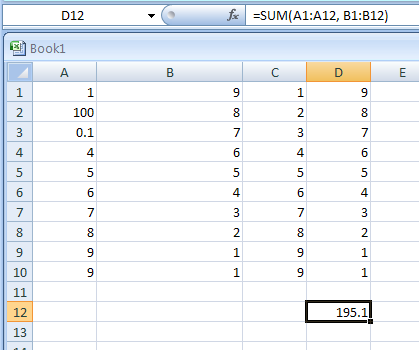 Use SUM with more than one range: =SUM(A1:A12, B1:B12)