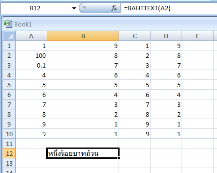 BAHTTEXT(number) converts a number to text, using the baht currency format