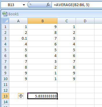 Input the formula: =AVERAGE(B2:B6, 5)