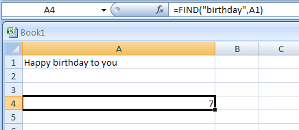 Input the formula: =FIND
