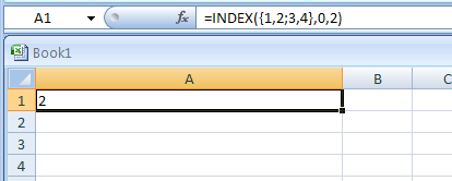 =INDEX({1,2;3,4},0,2) returns the value in the first row, second column in the array constant