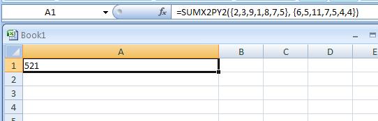 =SUMX2PY2({2, 3, 9, 1, 8, 7, 5}, {6, 5, 11, 7, 5, 4, 4})