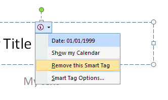 Point to the text with the smart tag, click the Smart Tag button, and then click Remove This Smart Tag.