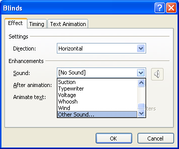 To add your own sound, click Other Sound from the list