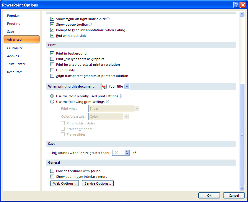 powerpoint options click advanced select or clear the printing options