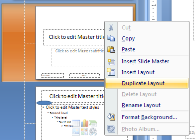 Right-click the slide layout, and then click Duplicate Layout.