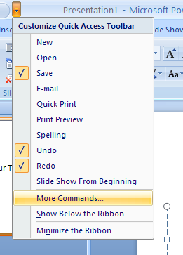 Click the Customize Quick Access Toolbar list arrow, and then click More Commands.