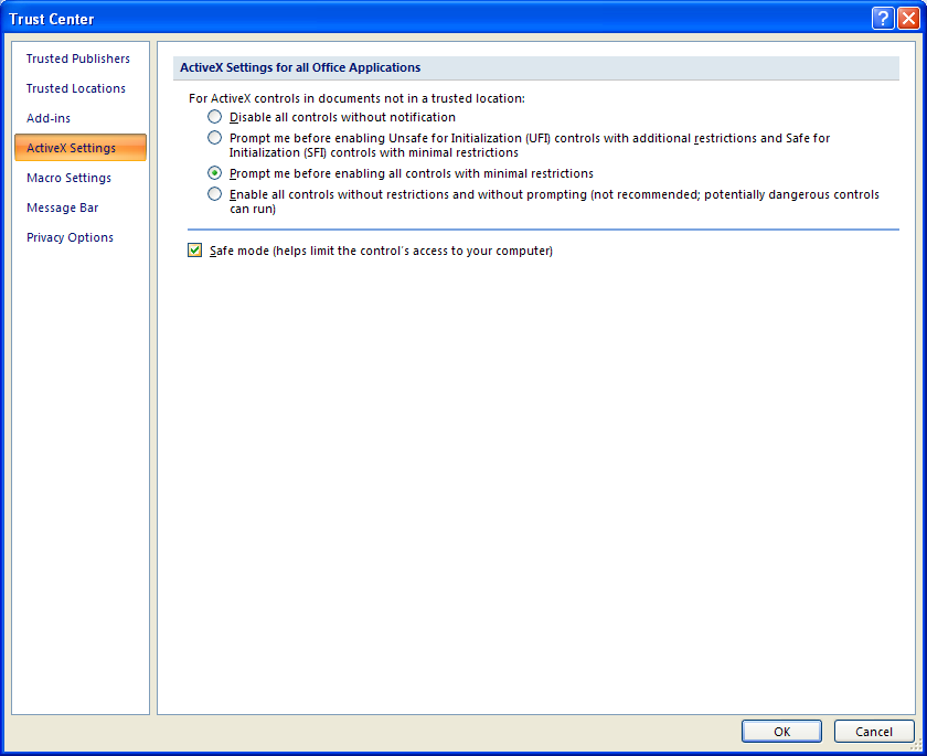Click ActiveX Settings. Select the Safe Mode check box.