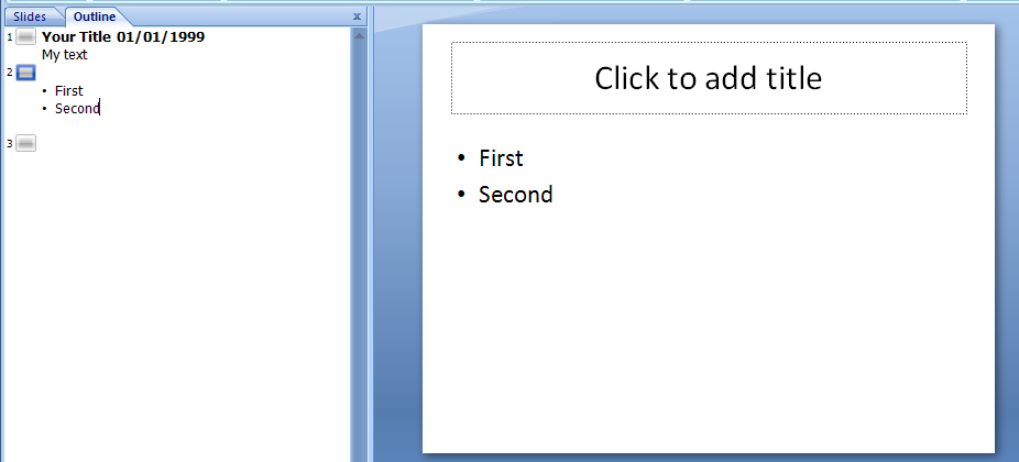 Enter Text in the Outline Pane