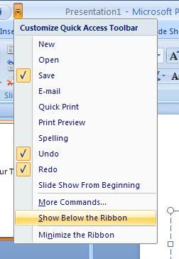 Click the Customize Quick Access Toolbar list arrow. Click Show Below the Ribbon or Show Above the Ribbon.
