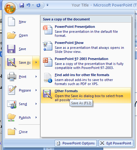 Click the Office menu, point to Save As, and then click Other Formats.