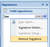 To remove a signature, point to a signature, click the list arrow, click Remove Signature, click Yes.
