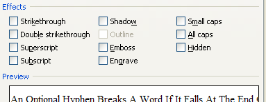 then Click to select the effects (Strike-through, Double strikethrough, Superscript, Subscript, Shadow, Outline, Emboss, Engrave, Small caps, All caps, and Hidden) you want.