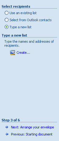On Step 3 of 6 in the Mail Merge task pane, click the Type a new list option.