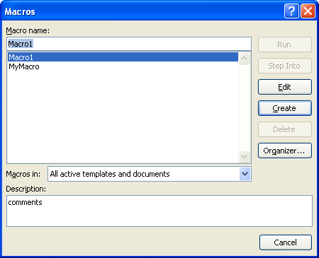Then click All active templates and documents or the document to which you want the macro stored.
