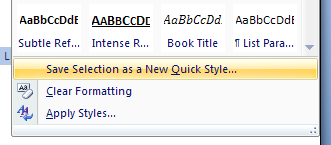 Then click Save Selection as a New Quick Style.