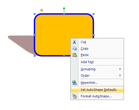 Right-click the shape and then click Set AutoShape Defaults.
