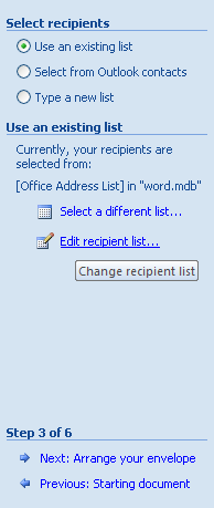 On Step 3 of 6 in the Mail Merge task pane, click Edit recipient list.