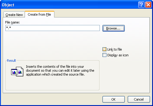 To create a link to the object, select the Link to file check box.