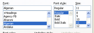 Select the font, font style, and font size you want.