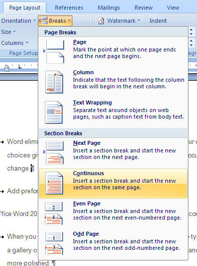 Choose Page Layout then Insert Page and Section Breaks and Continuous.