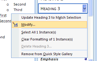 To modify: Point to the style, click the list arrow (Or right click the style), and then click Modify Style.