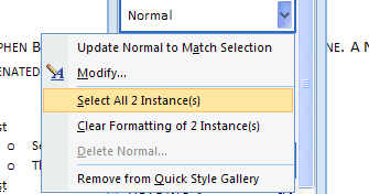 To select All: Point to the style, click the list arrow  (Or right click the style), and then click Select All x Instance(s).