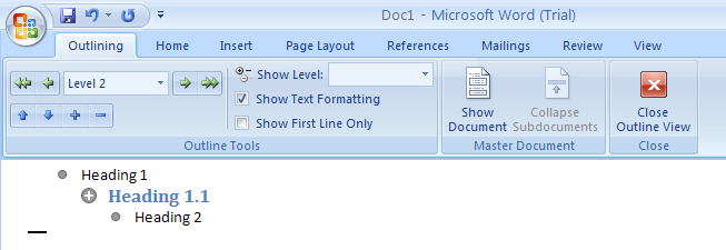 Outline View Displays The Document As An Outline With Headings And