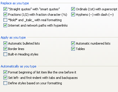 Select or clear the AutoFormat check boxes you want to use.