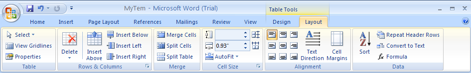 Click the Home tab or the Layout tab under Table Tools.