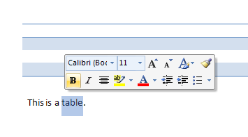 Word displays the Mini-Toolbar when you point to selected text.