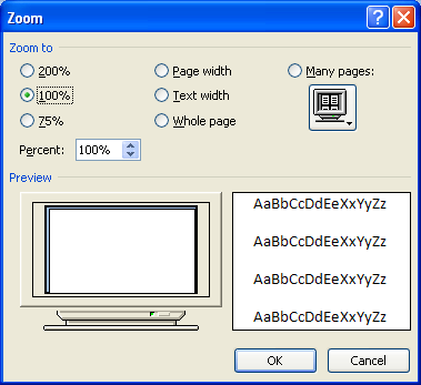 Zoom Level: Click to display the Zoom dialog box, where you can select the magnification you want.