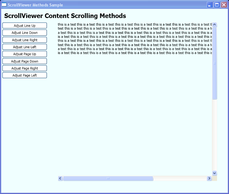 Use the content-scrolling methods of the ScrollViewer class